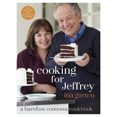 Cooking for Jeffrey: A Barefoot Contessa Cookbook (Hardcover)(Ina Garten)