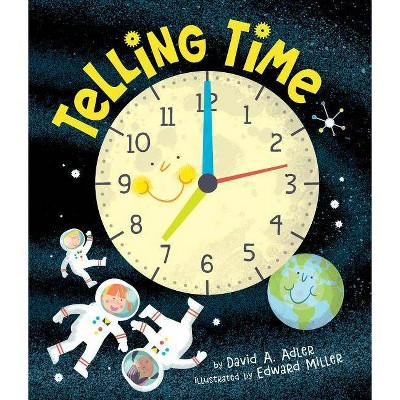 Telling Time - by  David A Adler (Hardcover)