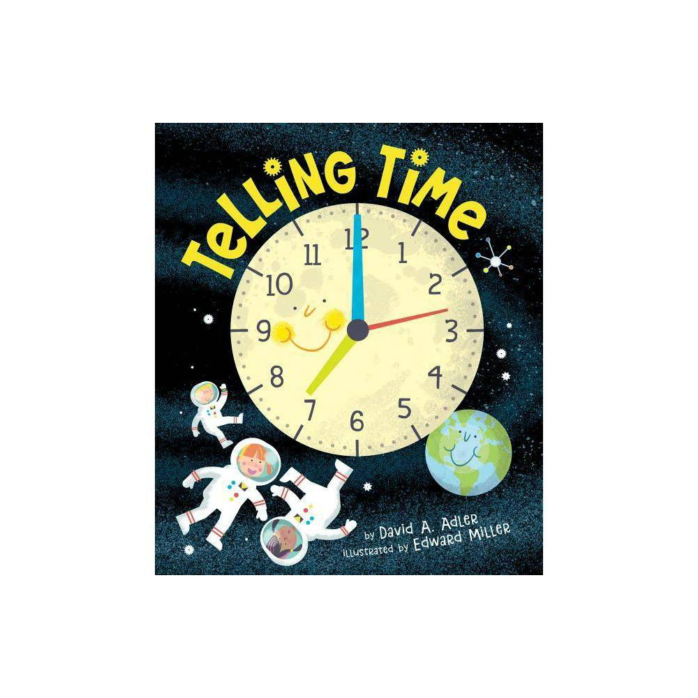 Telling Time By David A Adler Hardcover