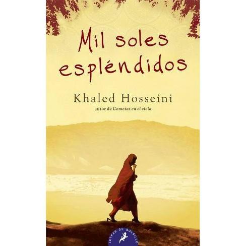 Mil Soles Esplendidos/ A Thousand Splendid Suns - by  Khaled Hosseini (Paperback) - image 1 of 1