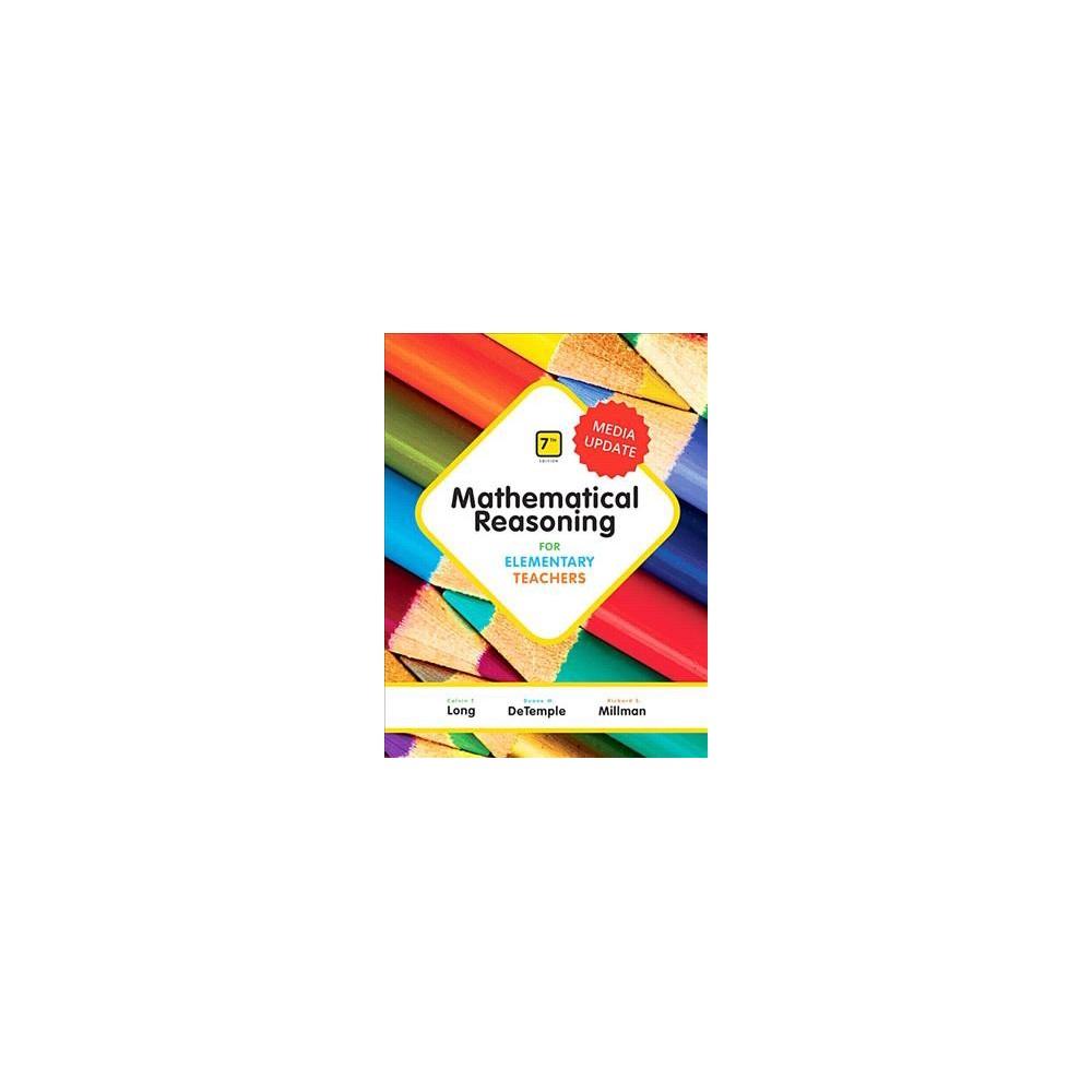 Mathematical Reasoning for Elementary Teachers : Media Update - (Hardcover)