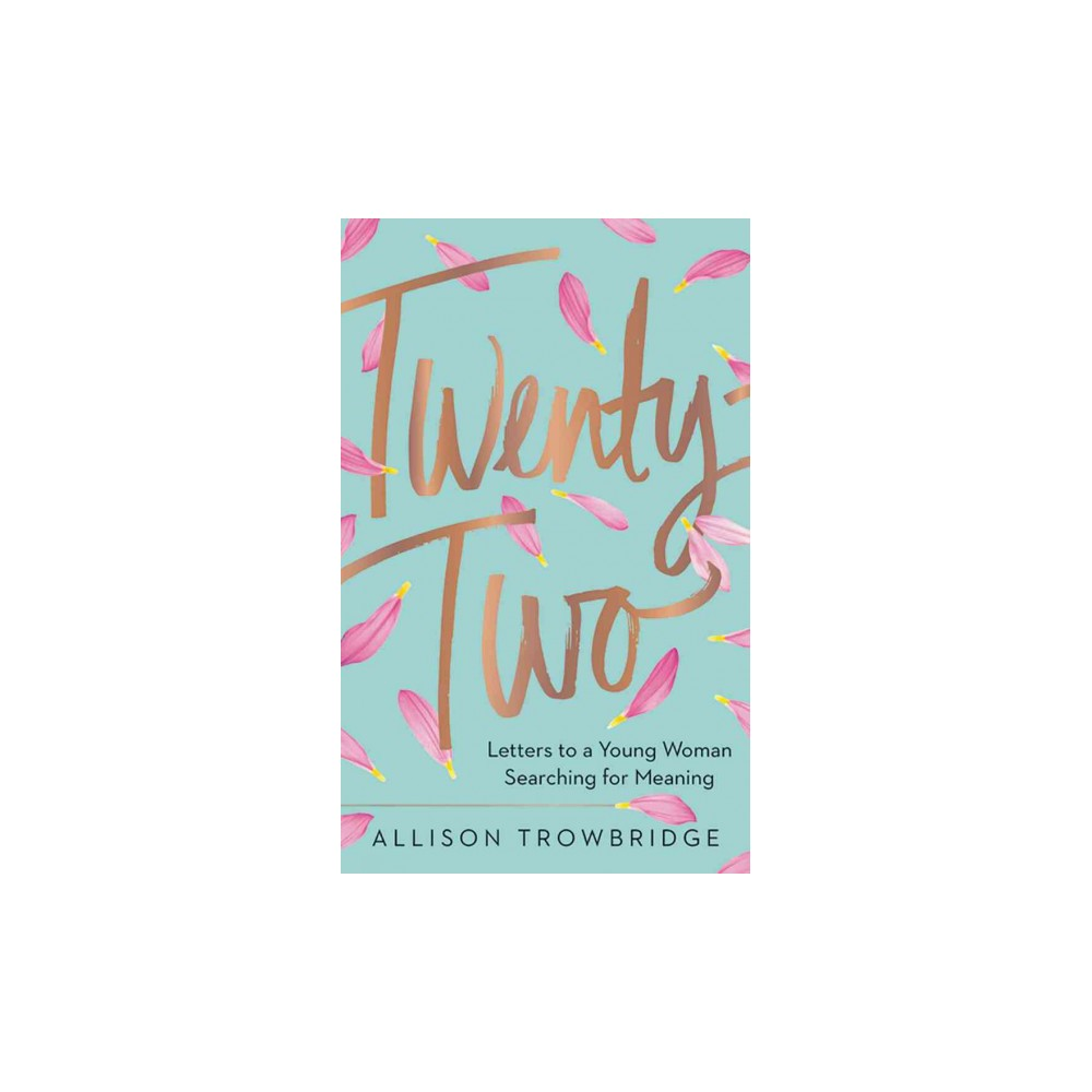Twenty-Two : Letters to a Young Woman Searching for Meaning (Unabridged) (CD/Spoken Word) (Allison