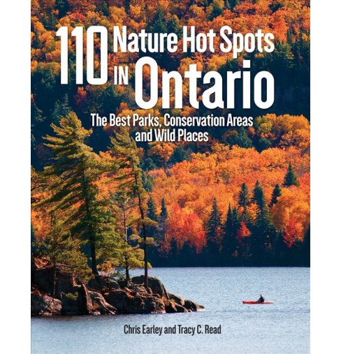 110 Nature Hot Spots in Ontario : The Best Parks, Conservation Areas and Wild Places -  (Paperback) - image 1 of 1