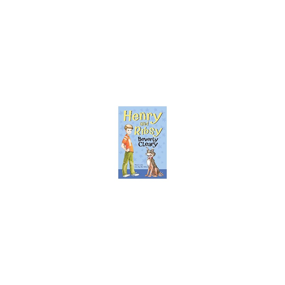 Henry and Ribsy (Reissue) (Paperback) (Beverly Cleary)