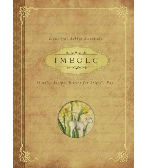 IMBOLC : Rituals, Recipes & Lore for Brigid's Day (Paperback) (Carl F. Neal) - image 1 of 1