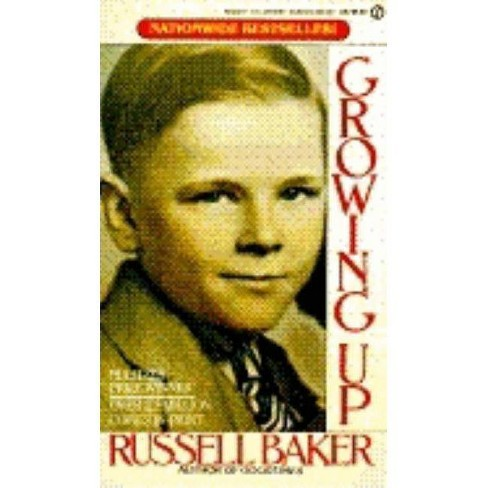 Growing Up - by  Russell Baker (Paperback) - image 1 of 1