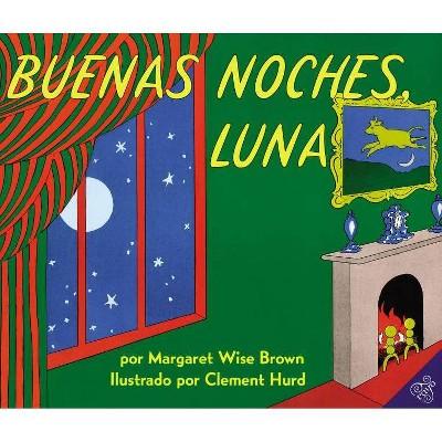 Buenas Noches, Luna - by Margaret Wise Brown (Paperback)