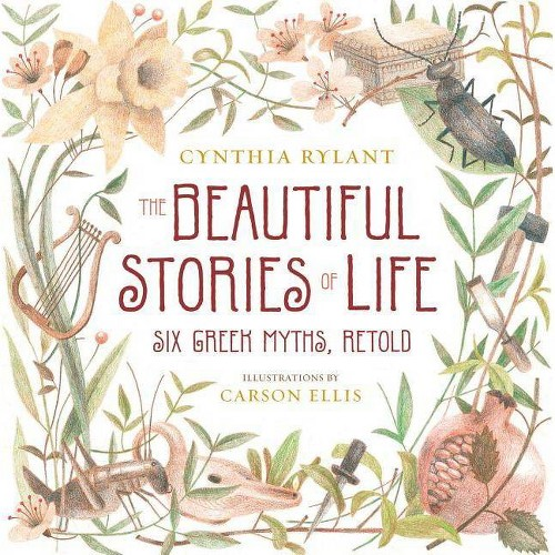 The Beautiful Stories of Life - by Cynthia Rylant (Hardcover)