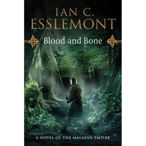 Blood and Bone - (Novels of the Malazan Empire) by  Ian C Esslemont (Paperback) - image 1 of 1