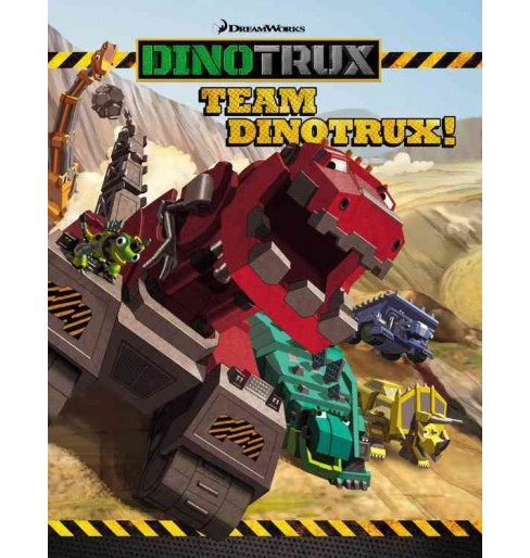 Team Dinotrux! (School And Library) - image 1 of 1