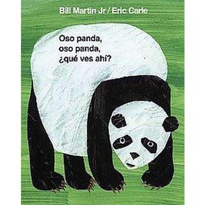 Oso panda, oso panda, que ves ahi? / Panda Bear, Panda Bear, What Do You See? (Bilingual)(Hardcover)