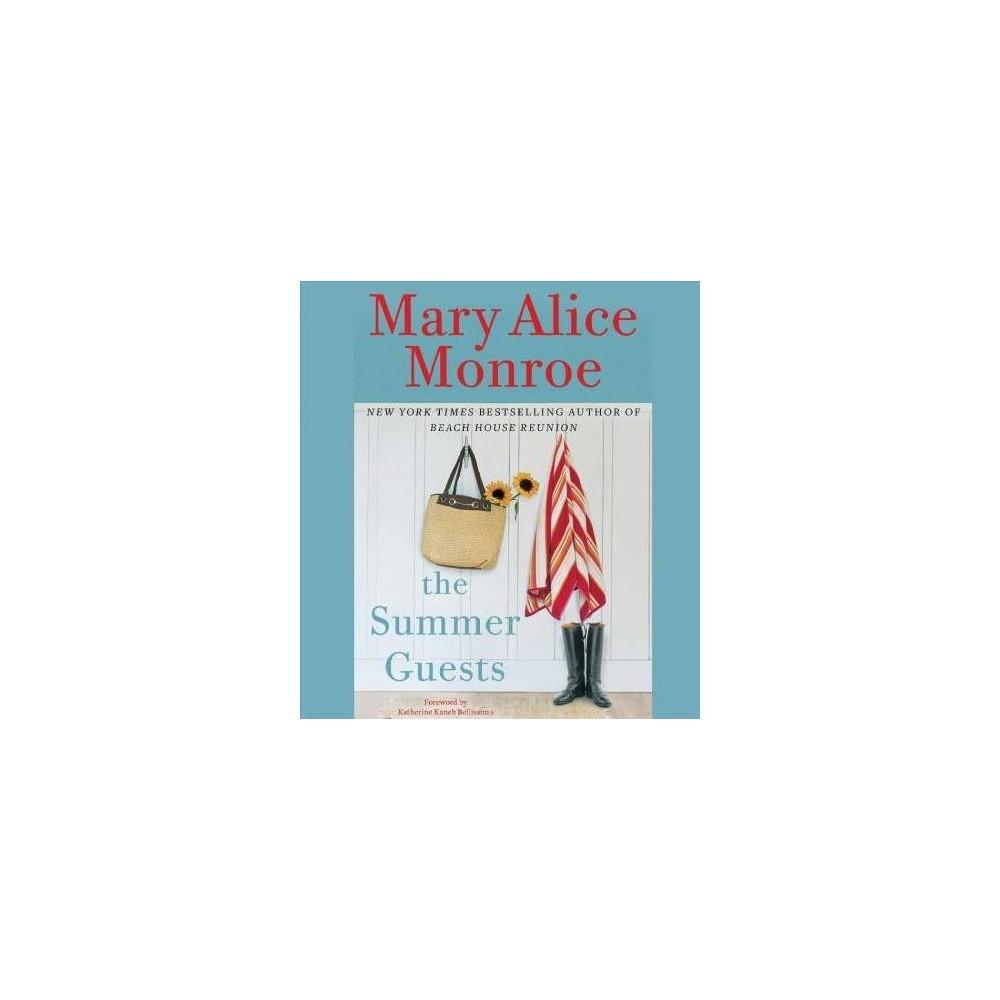 Summer Guests - Unabridged by Mary Alice Monroe (CD/Spoken Word)