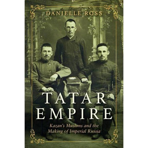 Tatar Empire - by  Danielle Ross (Paperback) - image 1 of 1