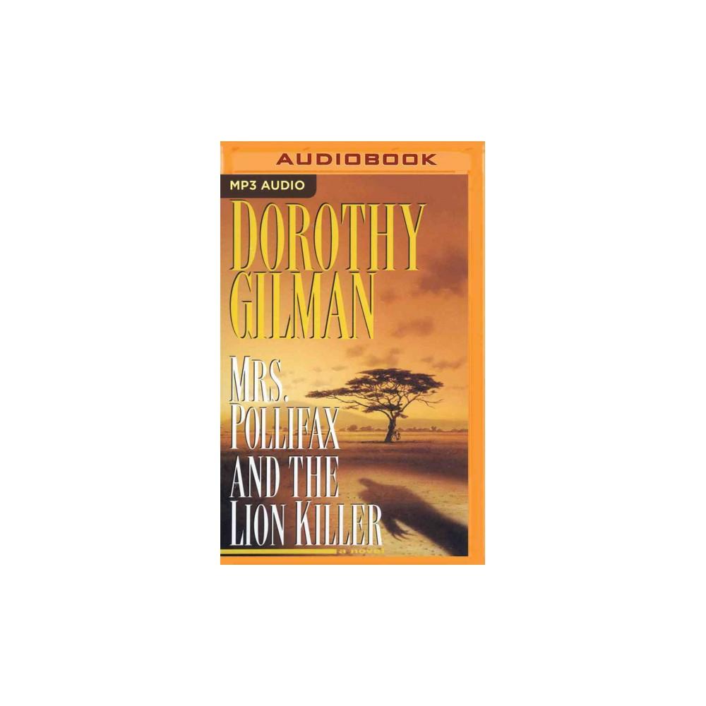 Mrs. Pollifax and the Lion Killer (MP3-CD) (Dorothy Gilman)
