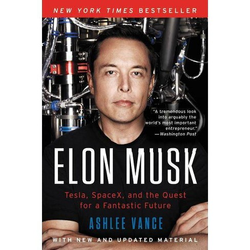 Elon Musk - by  Ashlee Vance (Paperback) - image 1 of 1