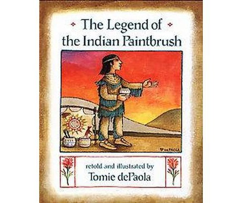 Legend of the Indian Paintbrush (School And Library) (Tomie dePaola) - image 1 of 1