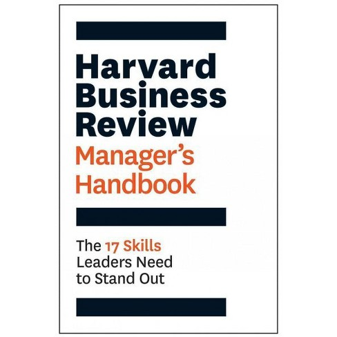 Harvard Business Review Manager's Handbook : The 17 Skills Leaders Need to Stand Out (Hardcover) - image 1 of 1