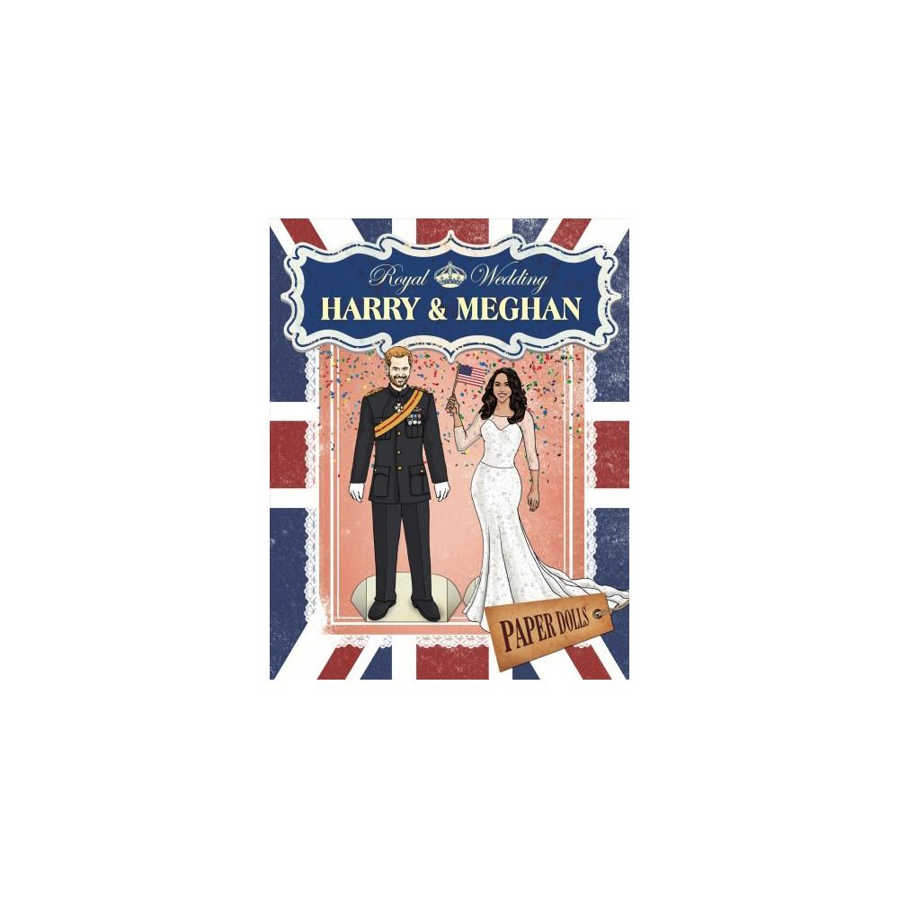 Royal Wedding : Harry & Meghan Paper Dolls - (Paperback)