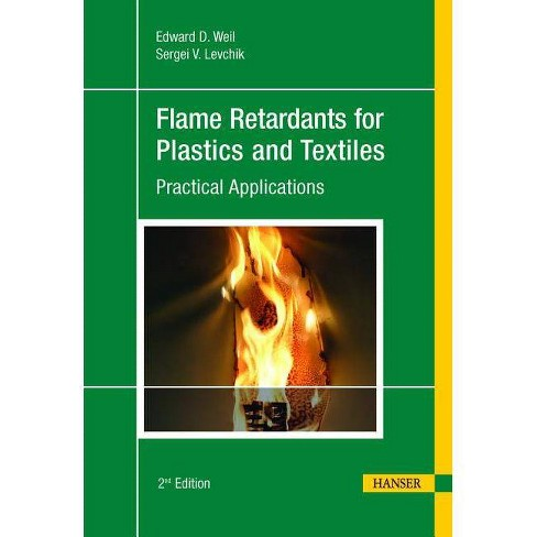 Flame Retardants for Plastics and Textiles 2e - 2 Edition by  Edward D Weil (Hardcover) - image 1 of 1