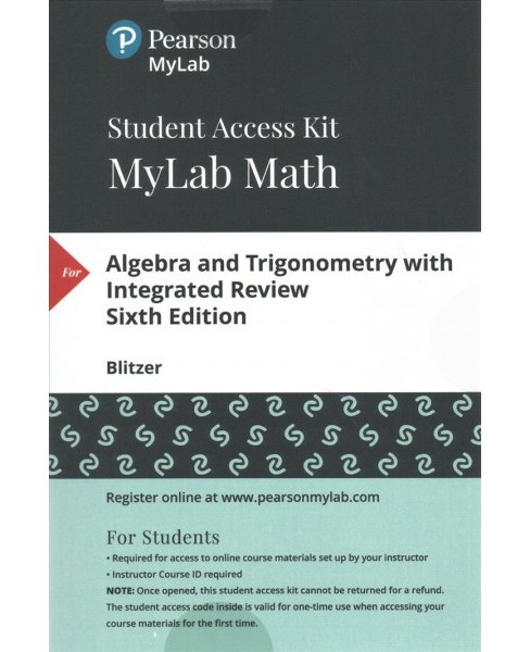 Algebra and Trigonometry with Integrated Review Access Code (Hardcover) (Robert F. Blitzer) - image 1 of 1