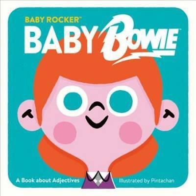 Baby Bowie - (Baby Rocker)(Board_book)