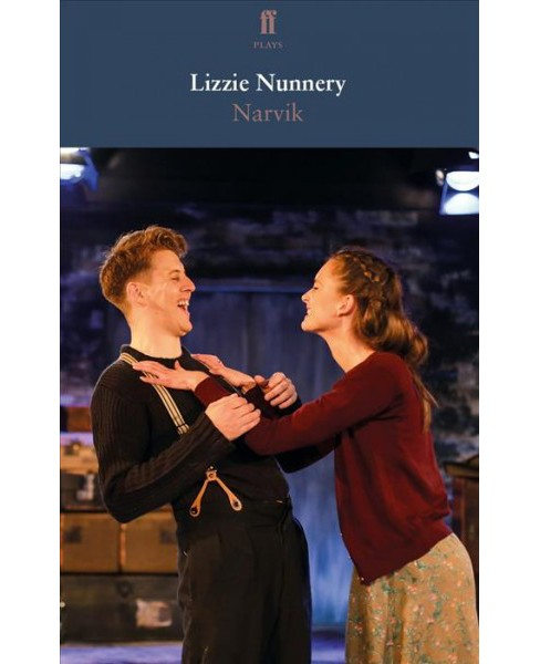 Narvik -  (Faber Drama) by Lizzie Nunnery (Paperback) - image 1 of 1