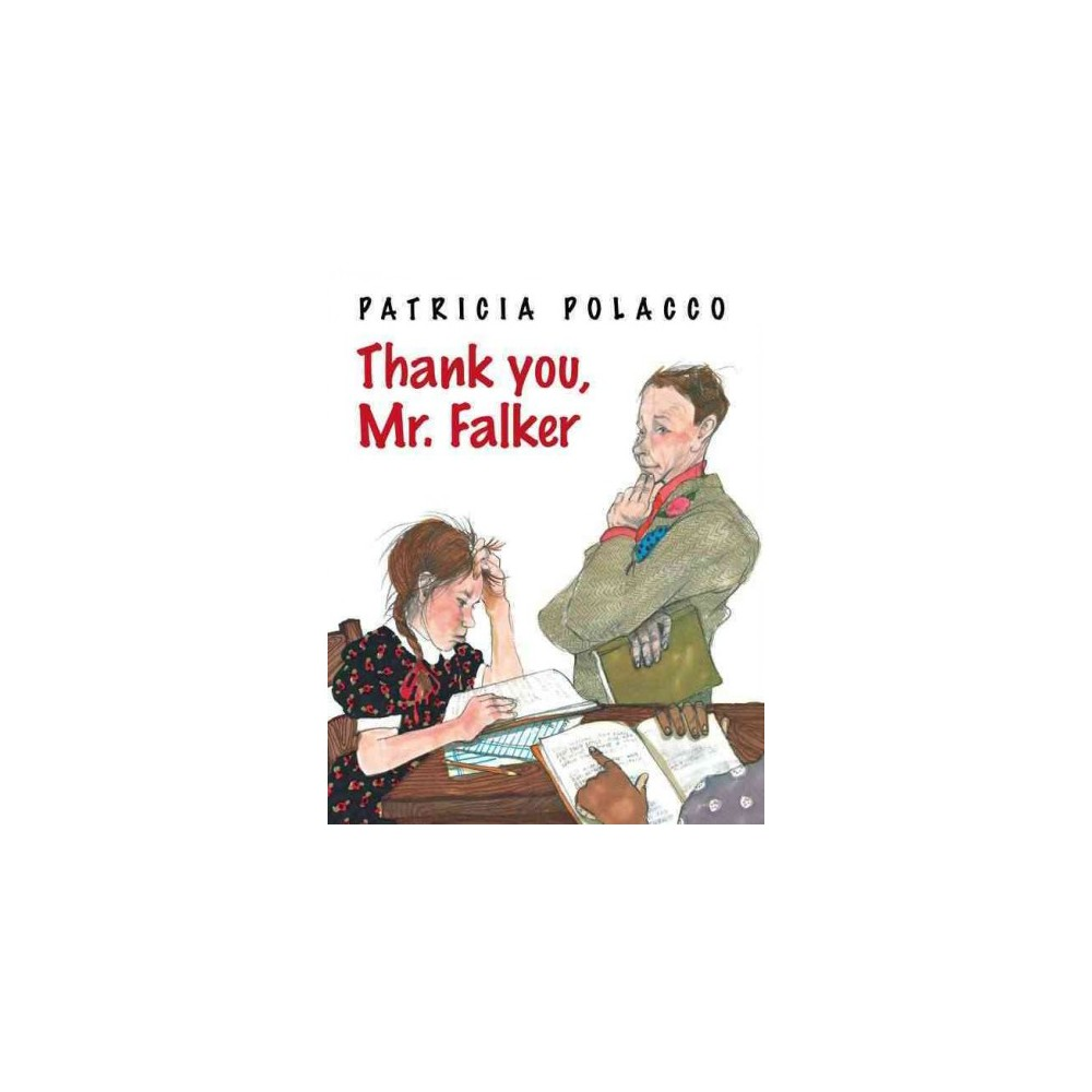 Thank You, Mr. Falker - by Patricia Polacco (School And Library)
