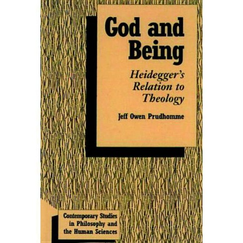God and Being - (Contemporary Studies in Philosophy and the Human Sciences) by  Jeff Owen Prudhomme - image 1 of 1