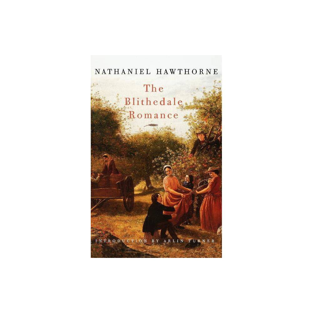 The Blithedale Romance By Nathaniel Hawthorne Paperback