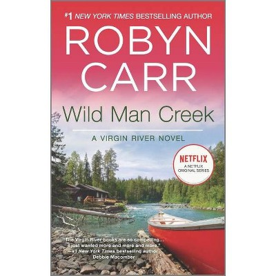 Wild Man Creek (Virgin River) (Paperback) by Robyn Carr