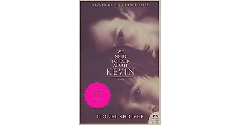 We Need to Talk About Kevin (Media Tie In, Reprint) (Paperback) by Lionel Shriver - image 1 of 1