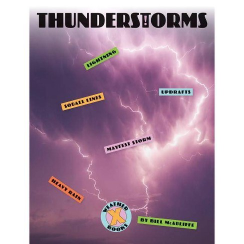 X-Books: Thunderstorms - by Bill McAuliffe (Paperback)