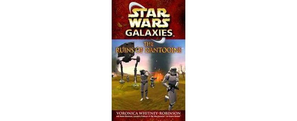 Star Wars Galaxies : The Ruins of Dantooine (Paperback) (...