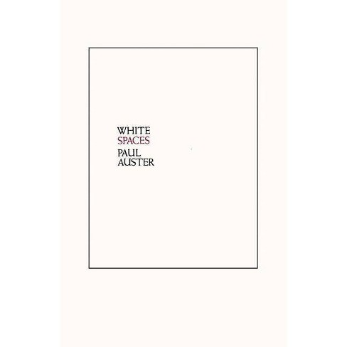 White Spaces - by  Paul Auster (Paperback) - image 1 of 1