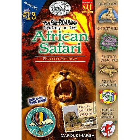 The Rip-Roaring Mystery on the African Safari - (Around the World in 80 Mysteries (Paperback)) - image 1 of 1