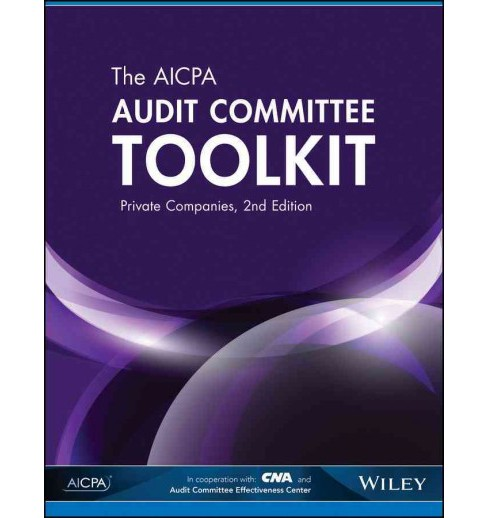AICPA Audit Committee Toolkit : Private Companies (Paperback) - image 1 of 1