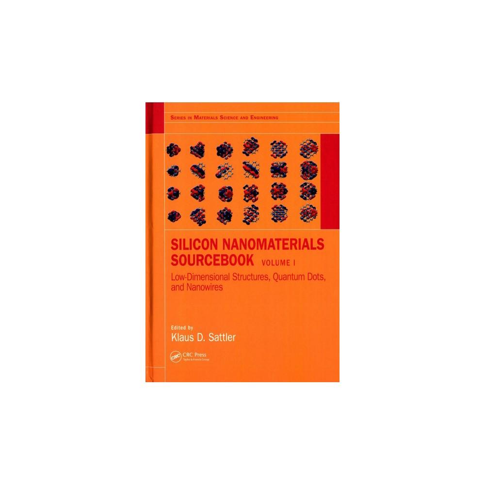 Silicon Nanomaterials Sourcebook (Hardcover)