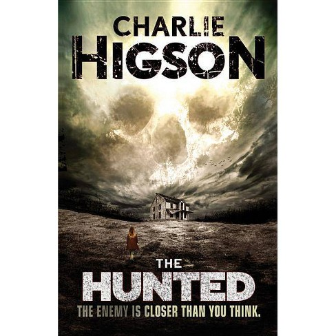 The Hunted - (Enemy Novel) by  Charlie Higson (Paperback) - image 1 of 1