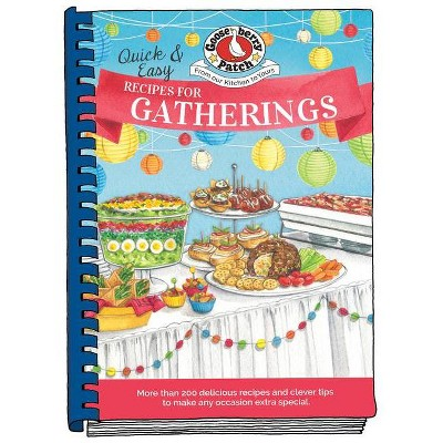 Quick & Easy Recipes for Gatherings - (Everyday Cookbook Collection)(Hardcover)