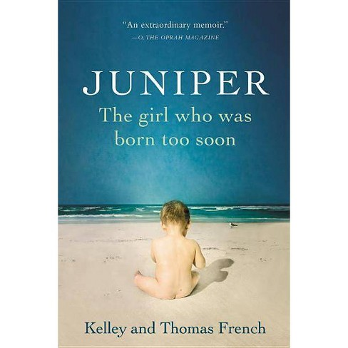 Juniper - by  Kelley French & Thomas French (Paperback) - image 1 of 1