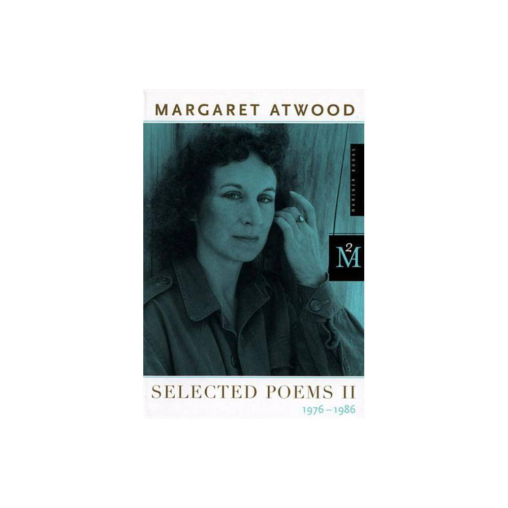 Selected Poems Ii 2nd Edition By Margaret Atwood Paperback