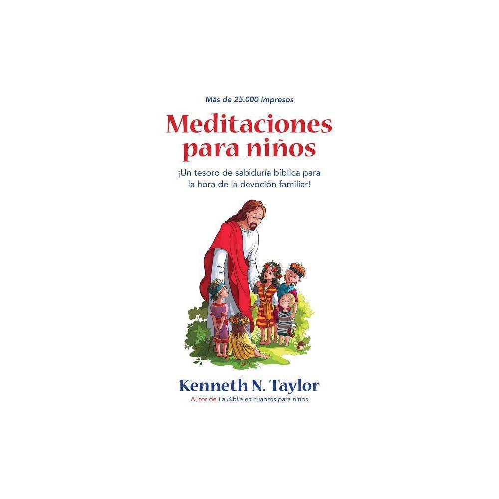 Meditaciones Para Ni Os By Kenneth N Taylor Paperback