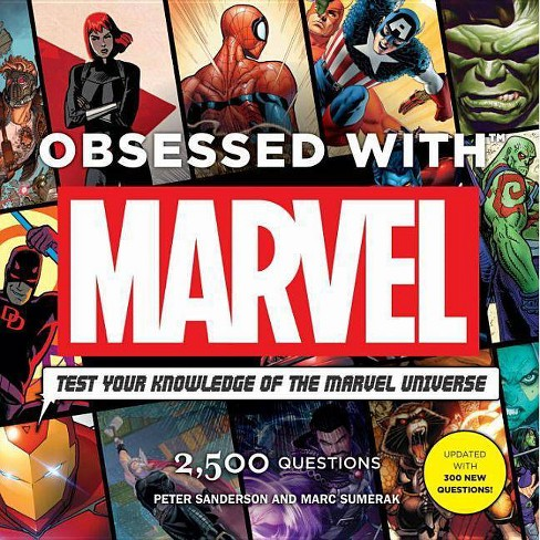 Obsessed with Marvel - by Peter Sanderson (Mixed media product)