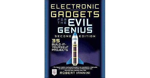 Electronic Gadgets for the Evil Genius (Paperback) (Bob Iannini) - image 1 of 1