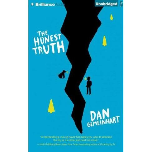 Honest Truth Unabridged Cdspoken Word Dan Gemeinhart Target