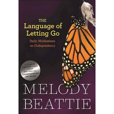 The Language of Letting Go - (Hazelden Meditation Series) by  Melody Beattie (Paperback)