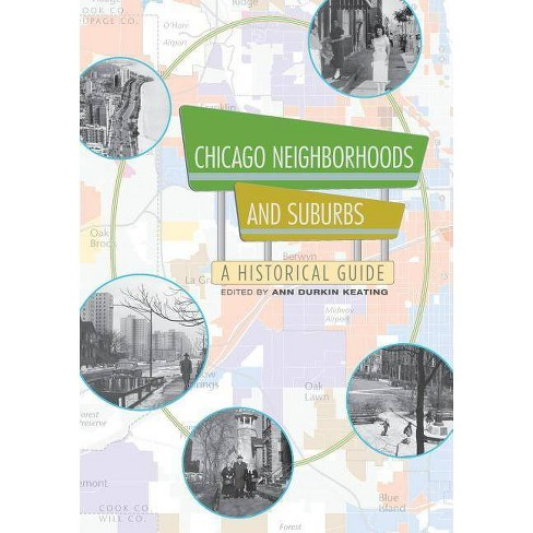 Chicago Neighborhoods and Suburbs - (Paperback) - image 1 of 1