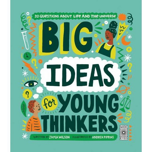 Big Ideas for Young Thinkers - by  Jamia Wilson (Hardcover) - image 1 of 1