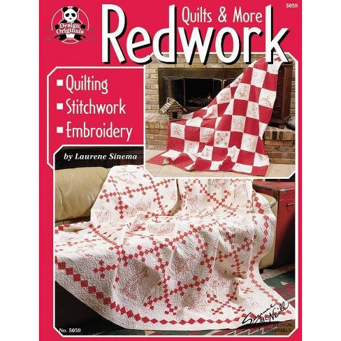Redwork Quilts & More - by  Laurene Sinema & Suzanne McNeill (Paperback) - image 1 of 1