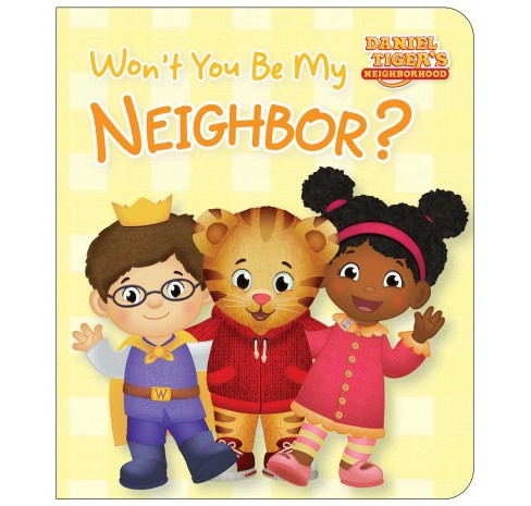 Won't You Be My Neighbor? (Hardcover) (Rachel Kalban) - image 1 of 1